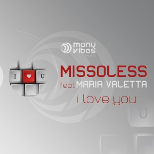 "Missoless feat Maria Valetta -""I love you"""