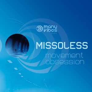 "Missoless - ""Movement obsession"""