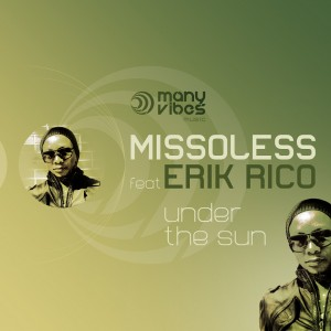 Missoless feat Erik Rico - Under the sun