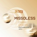 Missoless Blackadiscomental Remix - Oless Dream