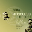 Missoless feat Erik Rico (STEVEN-J. aka WOBBLEJAY REMIX) - Under The Sun
