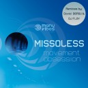 "Missoless - ""Movement Obsession""(DAVID BORSU REMIX)"